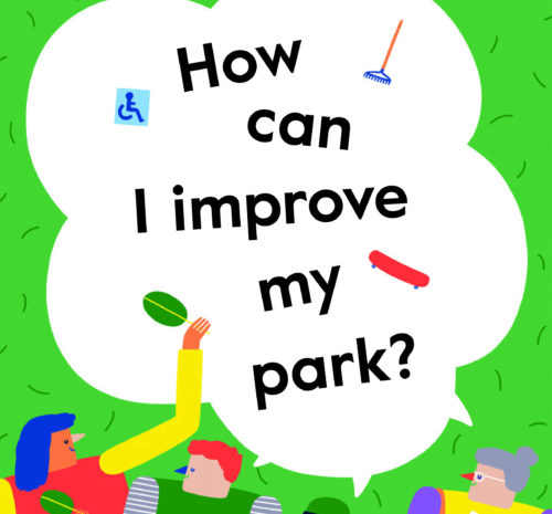 How can I improve my park? guide for new park advocates