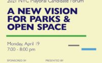 NYC Mayoral Candidates Forum: A New Vision for Parks & Open Space